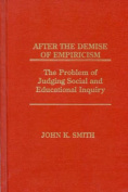 After the Demise of Empiricism