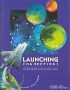 Launching Connections  Teacher's Guide