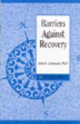 Barriers Against Recovery