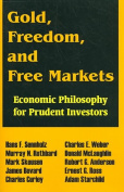 Gold, Freedom, and Free Markets
