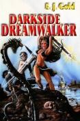 Darkside Dreamwalker