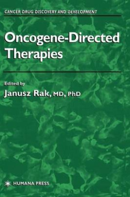 Oncogene-Directed Therapies (Cancer Drug Discovery & Development)
