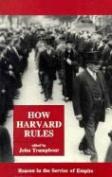 How Harvard Rules