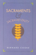 Sacraments and Sacramentality