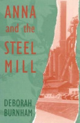 Anna and the Steel Mill