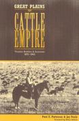 Great Plains Cattle Empire