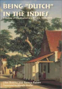 """Being """"Dutch"""" in the Indies"""