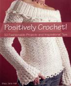 Positively Crochet