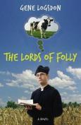 The Lords of Folly: A Novel