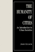 The Humanity of Cities