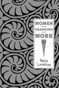Women Changing Work