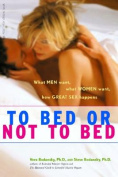 To Bed or Not to Bed