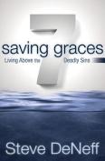 7 Saving Graces