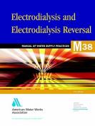 M38 Electrodialysis and Electrodialysis Reversal