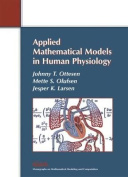 Applied Mathematical Models in Human Physiology