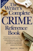 Writers' Complete Crime Reference Book