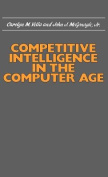 Competitive Intelligence in the Computer Age