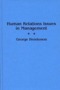 Human Relations Issues in Management