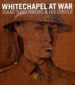 Whitechapel at War
