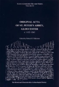Original Acta of St. Peter's Abbey, Gloucester c.1122 to 1263