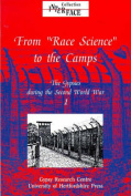 "From ""Race Science"" to the Camps"