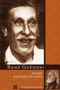 Rene Guenon: Some Observations