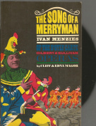 The Song of a Merryman of the D'Oyly Carte Gilbert and Sullivan Operas