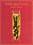 Wim Delvoye: Gothic Works