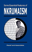 Some Essential Features of Nkrumaism