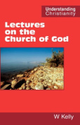 Lectures on the Church of God