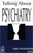 Talking About Psychiatry