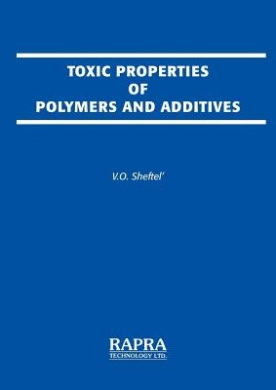 Toxic Properties of Polymers and Additives: Directory