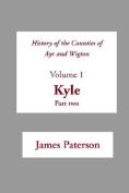 History of the Counties of Ayr and Wigton