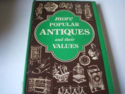 More Popular Antiques and Their Values