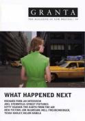 Granta 99: What Happened Next