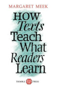How Texts Teach What Readers Learn