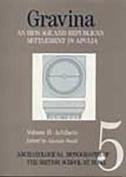 Gravina: An Iron Age and Roman Republican Settlement on Botromagno, Gravina di Puglia, Excavations of 1965-74