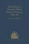 Sir Francis Drake's West Indian Voyage, 1585-86