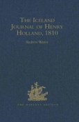 The Iceland Journal of Henry Holland, 1810
