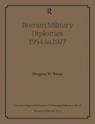 Roman Military Diplomas 1954 to 1977