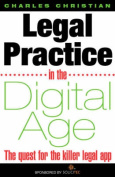 Legal Practice in the Digital Age