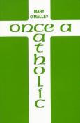 Once a Catholic (Plays)
