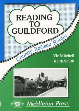 Reading to Guildford (Country railway route albums)