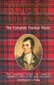 Robert Burns, the Complete Poetical Works