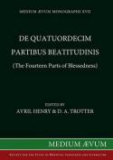 De Quatuordecim Partibus Beatitudinis (The Fourteen Parts of Blessedness)