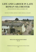 Life and Labour in Late Roman Silchester
