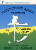 Three Plays about Playing
