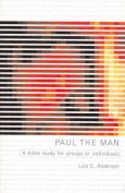 Paul the Man