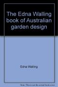 The Edna Walling Book of Australian Garden Design