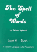 The Spell of Words : Level 6 : Book 1